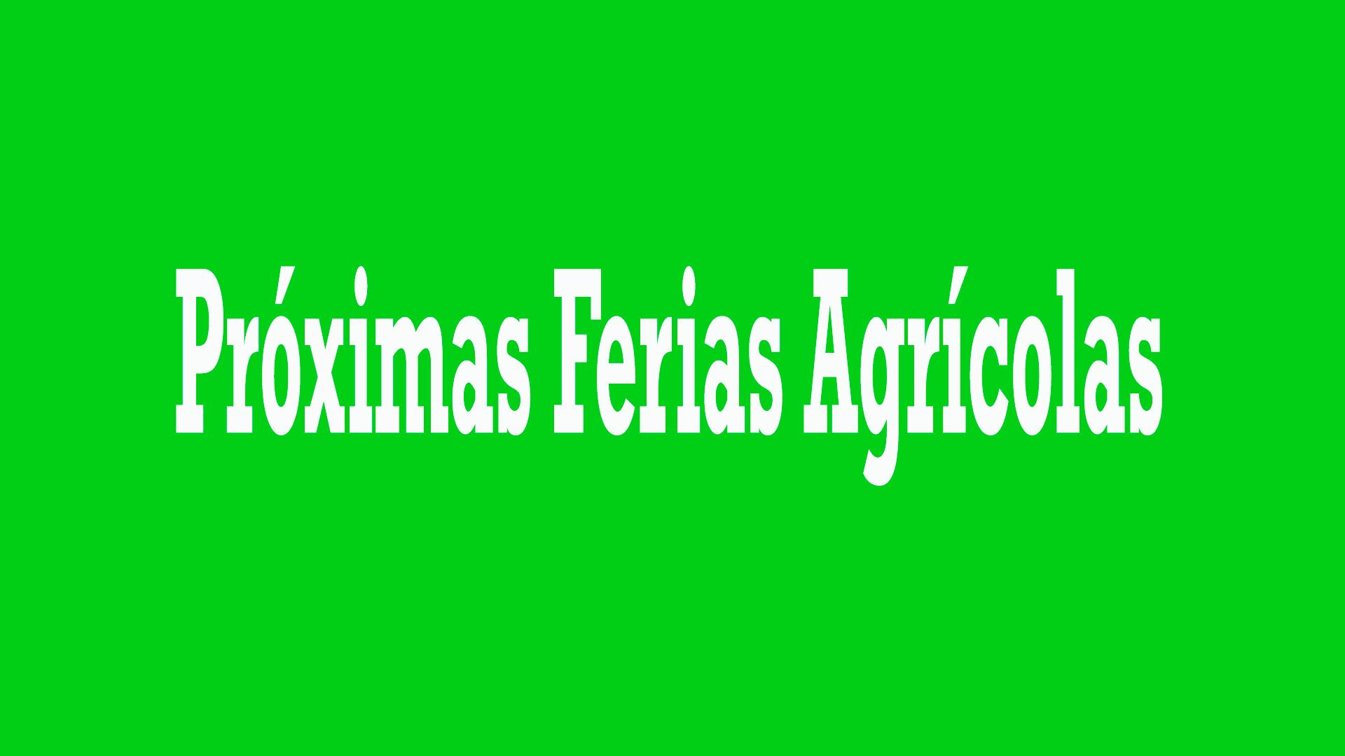 próximas ferias agrícolas